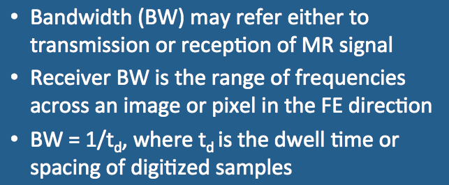 Receiver bandwidth - Questions and Answers in MRI